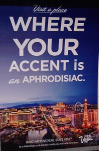 An accent is always a come-on.
